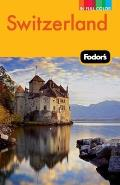 Fodor's Switzerland (Fodor's Switzerland)