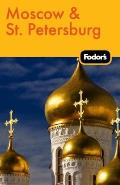 Fodors Moscow & St Petersburg 9th Edition