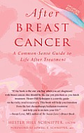 After Breast Cancer: A Common-Sense Guide to Life after Treatment Cover