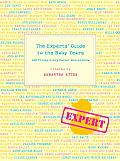 The Experts' Guide to the Baby Years: 100 Things Every Parent Should Know Cover
