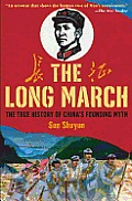 The Long March: The True History of Communist China's Founding Myth Cover