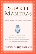 Shakti Mantras: Tapping into the Great Goddess Energy within Cover