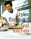 Tyler Florence's Real Kitchen: An Indespensible Guide for Anybody Who Likes to Cook Cover