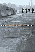 Wilco: Learning How to Die Cover