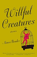 Willful Creatures Cover