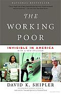 The Working Poor: Invisible in America Cover