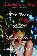 The Year of My Miraculous Reappearance Cover