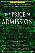 The Price of Admission: How America's Ruling Class Buys Its Way into Elite colleges--and Who Gets Left outside the Gates Cover