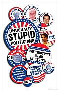 Unusually Stupid Politicians: Washington's Weak in Review Cover