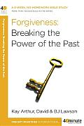 Forgiveness: Breaking the Power of the past Cover