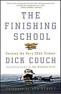 The Finishing School: Earning the Navy SEAL Trident Cover