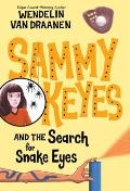 Sammy Keyes and the Search for Snake Eyes Cover