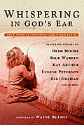 Whispering in God's Ear: True Stories Inspiring Childlike Faith Cover