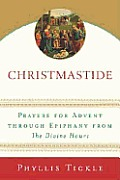 Christmastide: Prayers for Advent through Epiphany from the Divine Hours Cover