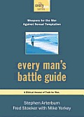 Every Man's Battle Guide: Weapons for the War against Sexual Temptation Cover