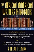 The African American Writer's Handbook: How to Get in Print and Stay in Print Cover