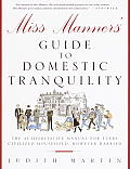 Miss Manners' Guide to Domestic Tranquility: The Authoritative Manual for Every Civilized Household, However Harried Cover