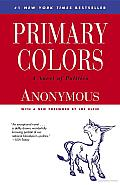 Primary Colors: A Novel of Politics Cover