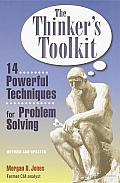 The Thinker's Toolkit: 14 Powerful Techniques for Problem Solving Cover