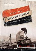 My 30 Days under the Overpass: Not Your Ordinary Devotional Cover