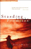 Standing on the Promises: Finding God's Peace in the Hurts of Life Cover