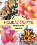 Martha Stewart's Handmade Holiday Crafts: 225 Inspired Projects for year-round Celebrations Cover