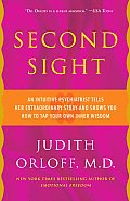 Second Sight: An Intuitive Psychiatrist Tells Her Extraordinary Story and Shows You How to Tap Your Own Inner Wisdom Cover