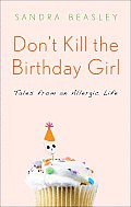 Don't Kill the Birthday Girl (11 Edition) Cover