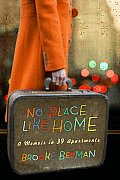 No Place Like Home A Memoir in 39 Apartments