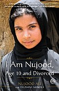 I Am Nujood Age 10 & Divorced