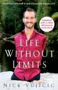 Life Without Limits Inspiration for a Ridiculously Good Life