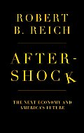 Aftershock The Next Economy & Americas Future