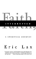 Faith, Interrupted: A Spiritual Journey Cover