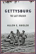 Gettysburg The Last Invasion