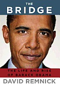 The Bridge: The Life and Rise of Barack Obama Cover