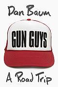 Gun Guys A Road Trip