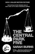 The Central Park Five: A Chronicle of a City Wilding Cover