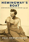 Hemingway's Boat: Everything He Loved in Life, and Lost, 1934-1961 Cover