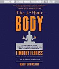 The 4-Hour Body: An Uncommon Guide to Rapid Fat-Loss, Incredible Sex, and Becoming Superhuman Cover
