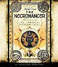 Nicholas Flamel 04 Necromancer Secrets of the Immortal Nicholas Flamel