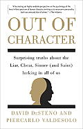 Out of Character Surprising Truths About the Liar Cheat Sinner & Saint Lurking in All of Us