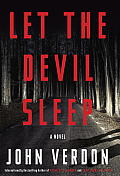 Let the Devil Sleep A Novel