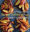 Home Cooking with Jean Georges My Favorite Simple Recipes