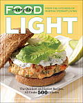 Everyday Food: Light: The Quickest and Easiest Recipes, All Under 500 Calories Cover