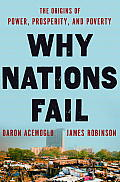 Why Nations Fail: The Origins of Power, Prosperity, and Poverty Cover