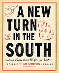A New Turn in the South: Southern Flavors Reinvented for Your Kitchen Cover
