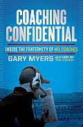 Coaching Confidential: Inside the Fraternity of NFL Coaches Cover