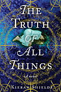 The Truth of All Things Cover