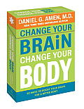 Change Your Brain, Change Your Body Deck: 50 Ways to Boost Your Brain for a Better Body
