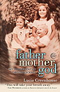 Fathermothergod: My Journey Out of Christian Science Cover